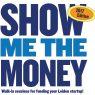show me the money goed